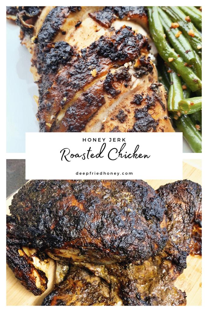 honey jerk roasted chicken