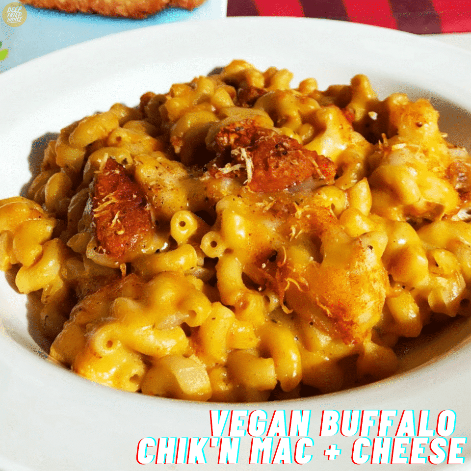 Vegan Buffalo Chick'n Mac and Cheese