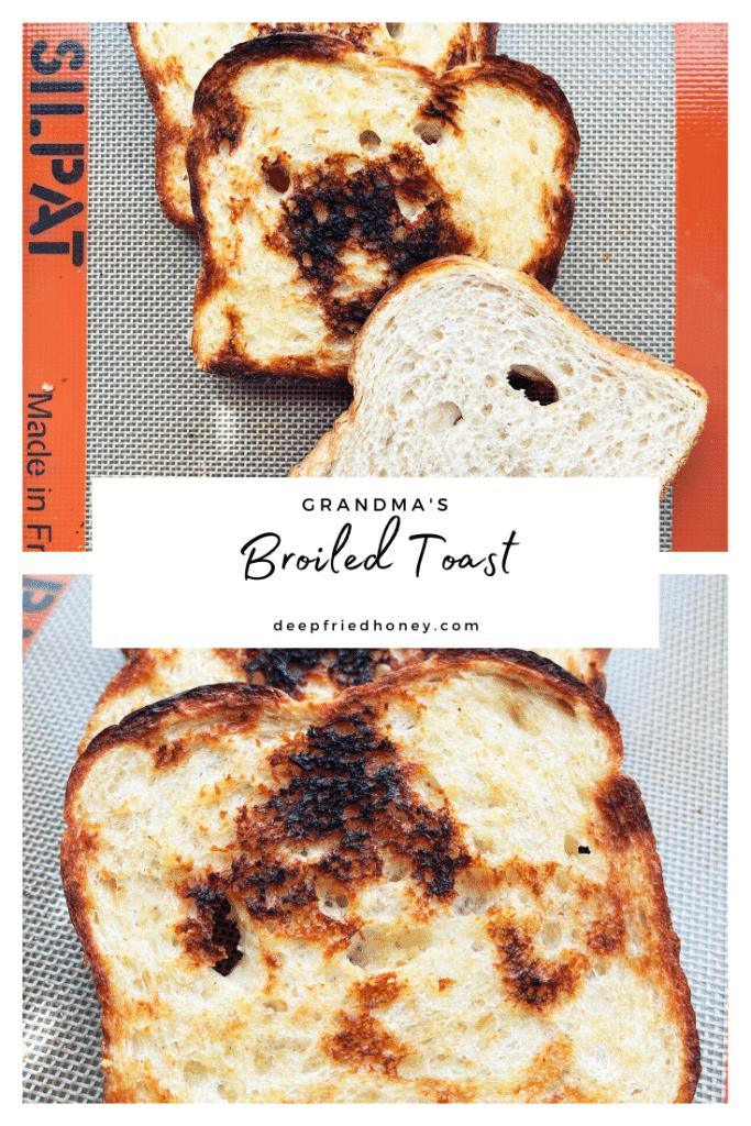 Broiled Toast